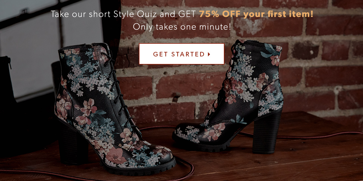 Take our short Style Quiz and GET 75% OFF your first item! 