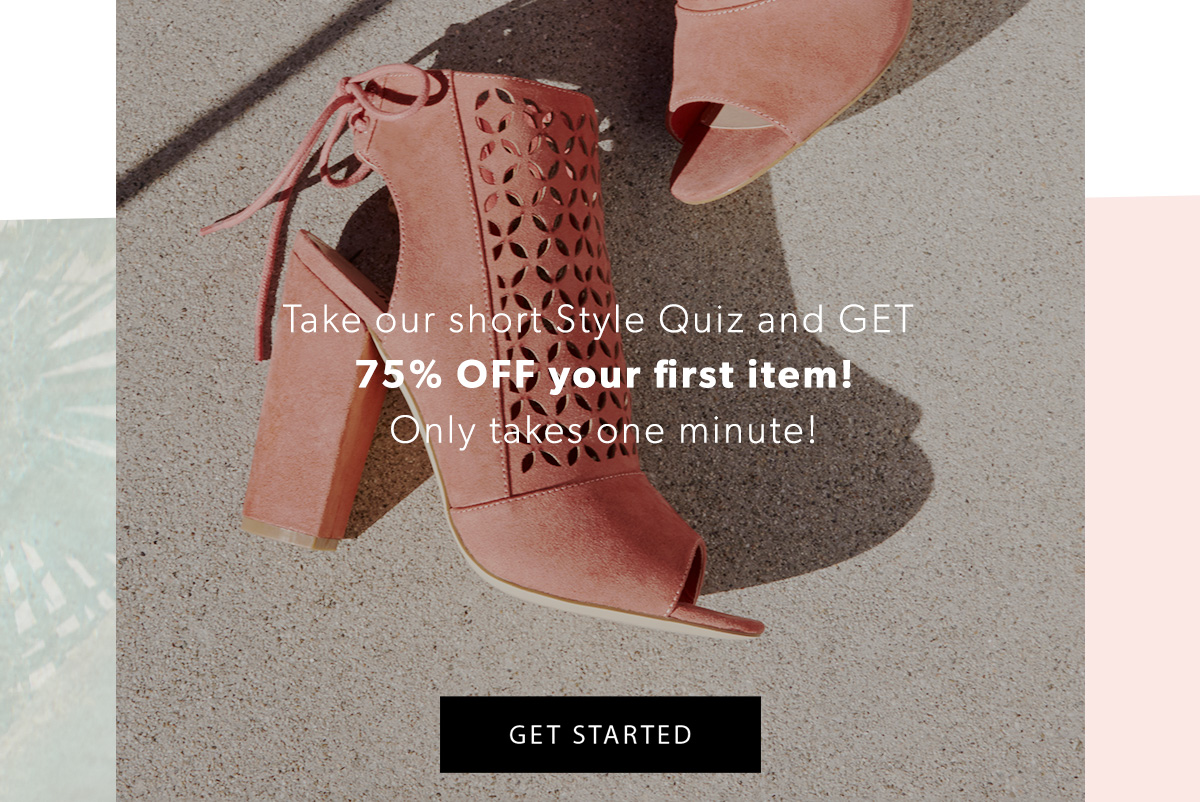 sports shoes 54c48 62c79 Take our short Style Quiz and GET 75% OFF your first item! Only takes
