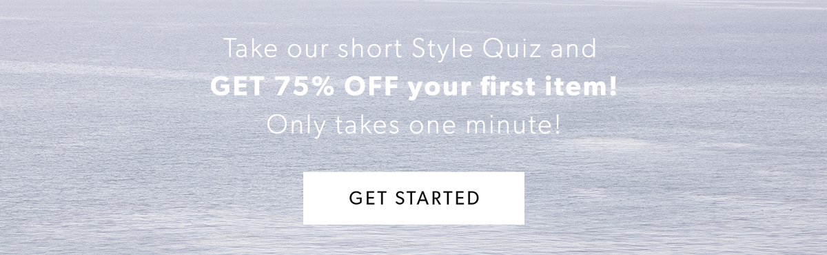sports shoes aec3c 45407 Take our short Style Quiz and GET 75% OFF your first item! Only takes